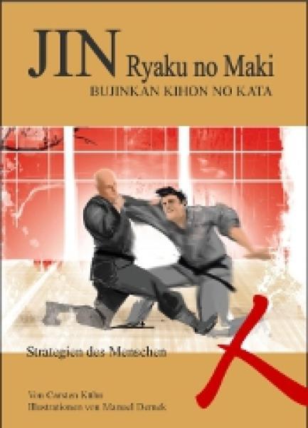 C. Kühn & M. Dernek: Jin Ryaku no Maki (Strategien des Menschen)