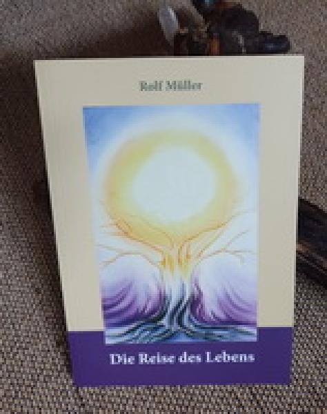 Rolf Müller: Die Reise des Lebens